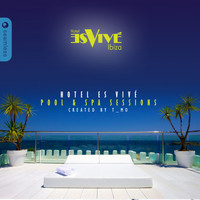 T_Mo - Hotel Es Vivé Ibiza Pool & Spa Sessions