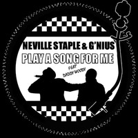 Neville Staple - Play a Song for Me - Single Version