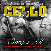 Cello - Story 2 Tell