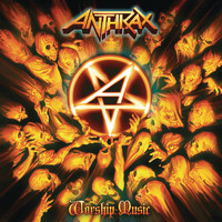 Anthrax - Worship Music (Explicit)