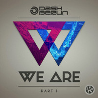 Dash Berlin - We Are, Pt. 1