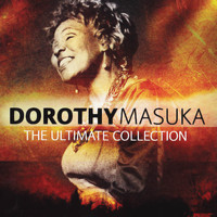 Dorothy Masuka - Ultimate Collection: Dorothy Masuka