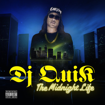 DJ Quik - The Midnight Life (Explicit)