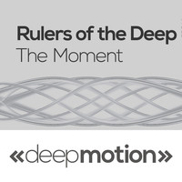 Rulers Of The Deep - The Moment