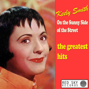 Keely Smith - On the Sunny Side of the Street - The Greatest Hits