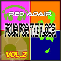 Red Adair - Four for the Floor, Vol. 2