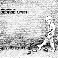 George Smith - The Music of George Smith