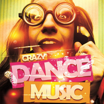 Various Artists - Crazy Dance Music
