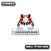 Changer - Single Father Music