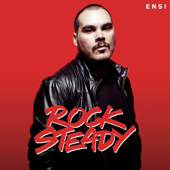 Ensi - Rock Steady