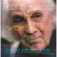 Ken Nordine - Bits and Pieces of Word Jazz