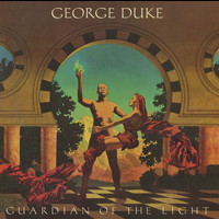 George Duke - Guardian of the Light (Bonus Track Version)