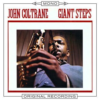John Coltrane - Giant Steps (Mono)