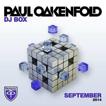 Paul Oakenfold - DJ Box - September 2014