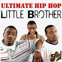 Little Brother - Ultimate Hip Hop: LIttle Brother