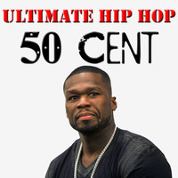 50 Cent - Ultimate Hip Hop: 50 Cent
