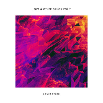 Various Artists - Love & Other Drugs Vol.2