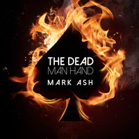 Mark Ash - The Dead Man Hand