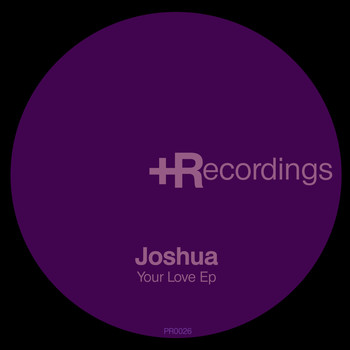 Joshua - Your Love