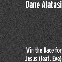 Eve - Win the Race for Jesus (feat. Eve)