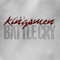 The Kingsmen - Battle Cry