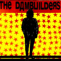 The Dambuilders - Islington Revisited