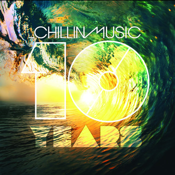 Various Artists - 10 Years of Chillin Music