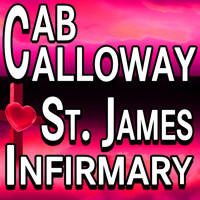 Cab Calloway - St. James Infirmary