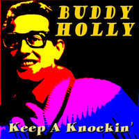 Buddy Holly - Keep A Knockin'