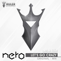 Nero - Let's Go Crazy