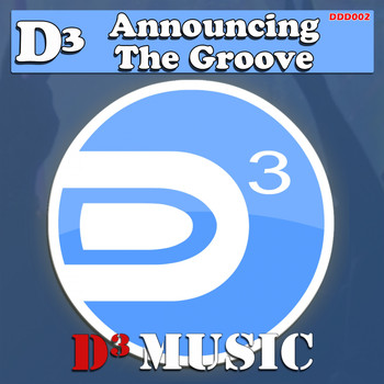D - Announcing The Groove
