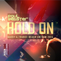 Paul Webster - Hold On (Quest 4 Trance Beach Anthem 2014)