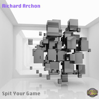 Richard Archon - Spit Your Game