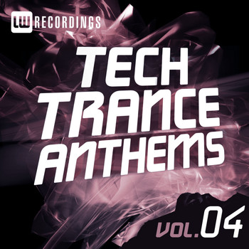 Various Artists - Tech Trance Anthems Vol. 4