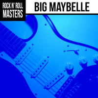 Big Maybelle - Soul Masters: Big Maybelle