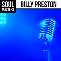 Billy Preston - Soul Masters: Billy Preston