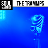 The Trammps - Soul Masters: The Trammps