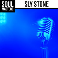 Sly Stone - Soul Masters: Sly Stone