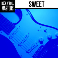 Sweet - Rock n' Roll Masters: Sweet