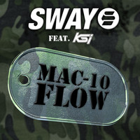 Sway - Mac-10 Flow (Explicit)