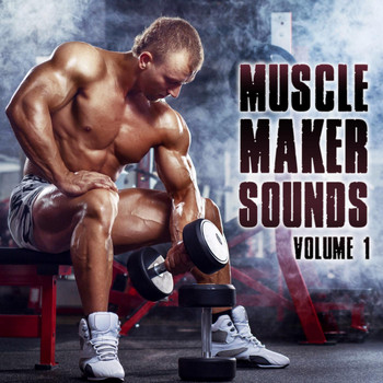 Various Artists - Muscle Maker Sounds, Vol. 1