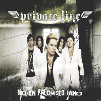 Private Line - Broken Promised Land