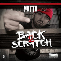 Motto - Back 2 Scratch