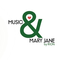 Rion - Music & Mary Jane