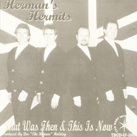 Herman's Hermits - That Was Then This Is Now (feat. Keith Roberts)