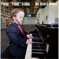 Vidar Viddi Letho - Be Brave Peter (Piano Version)