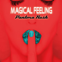 Pantera Rush - Magical Feeling