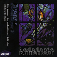 Nederlands Kamerkoor - French Choral Music 2