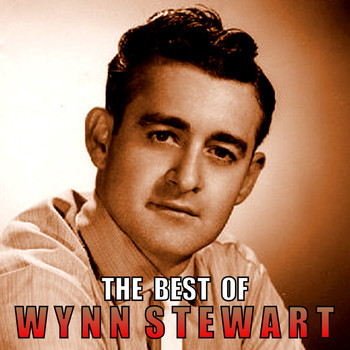 Wynn Stewart - The Best of Wynn Stewart