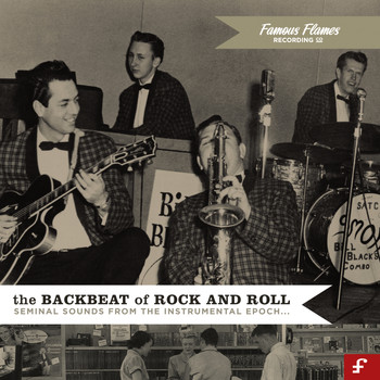 Various Artists - The Backbeat of Rock and Roll 1948 - 1962: Seminal Sounds from the Instrumental Epoch (Deluxe Edition)